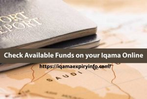 Check Available Funds on your Iqama Online