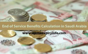 End of Service Benefits Calculation in Saudi Arabia
