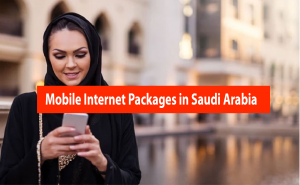 mobile internet packages in saudia arabia